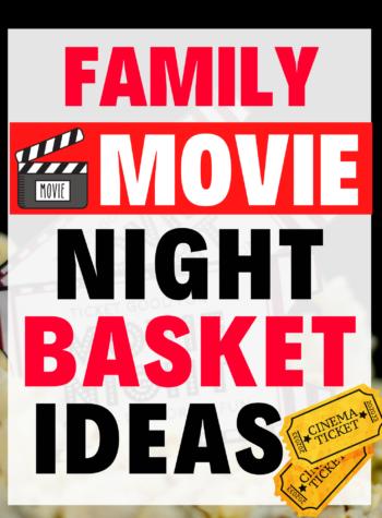 family movie night basket