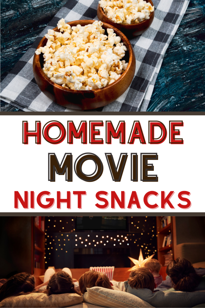 homemade movie night snacks