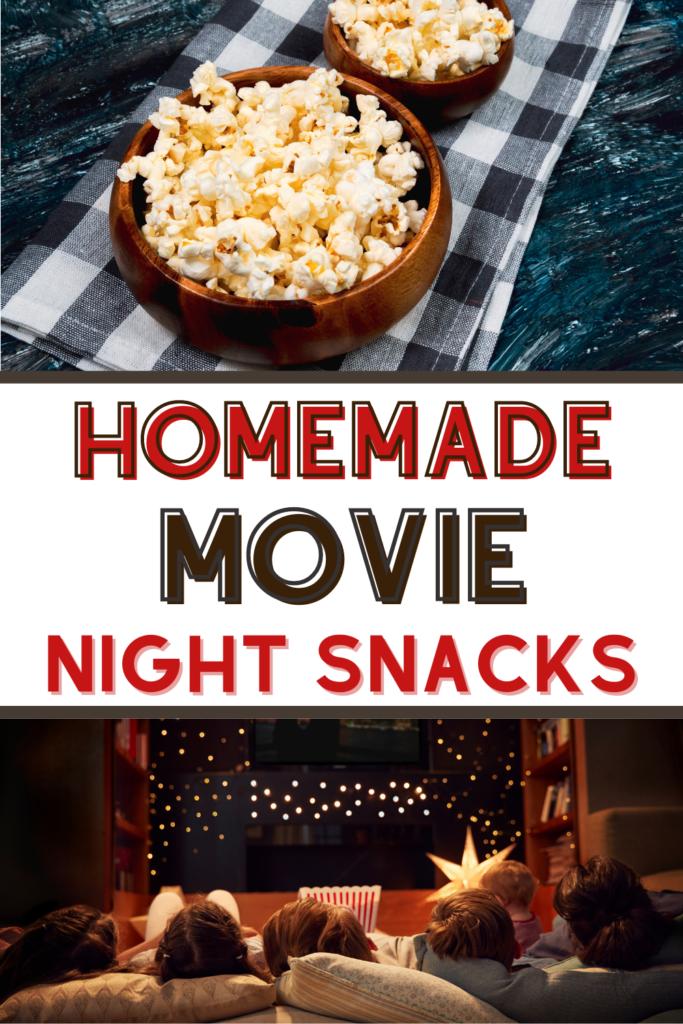 homemade movie night snacks