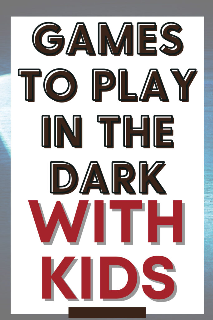 games to play in the dark