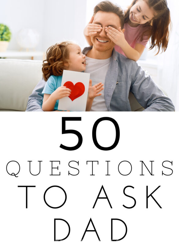 questions to ask dad